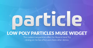 Low Poly Particles Muse Widget - Featured image