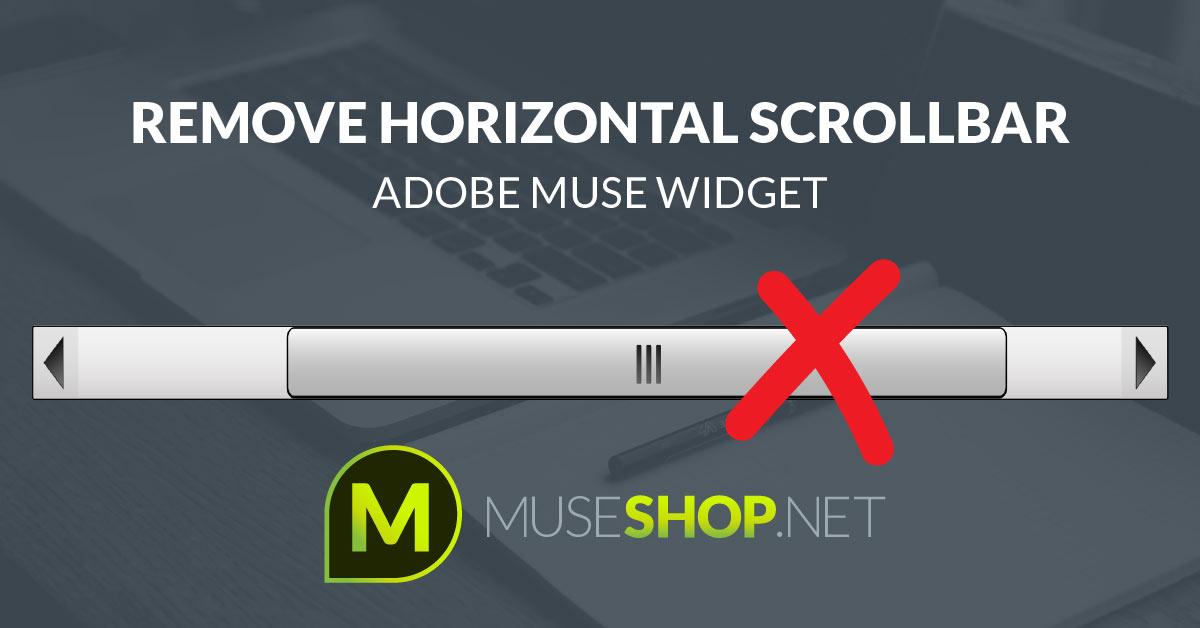 Remove Horizontal Scrollbar Adobe Muse Widget | MuseShop